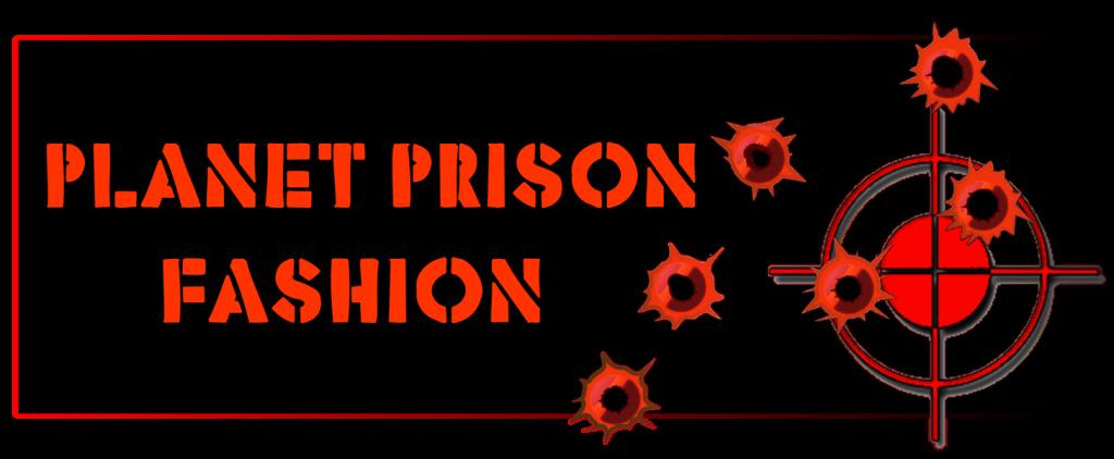 prisonfashionbullet
